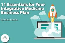 11 Essentials for your Integrative Medicine Business Plan_designed